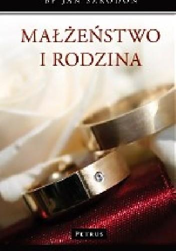 Okładka książki Małżeństwo i rodzina