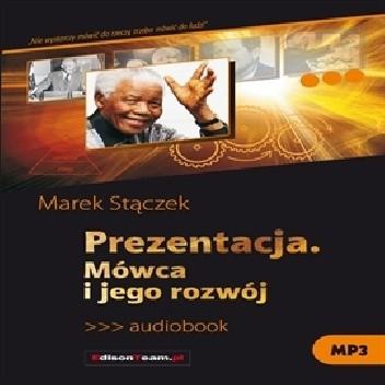 Okładka książki Prezentacja. Mówca i jego rozwój
