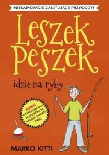 Okładka książki Leszek Peszek idzie na ryby