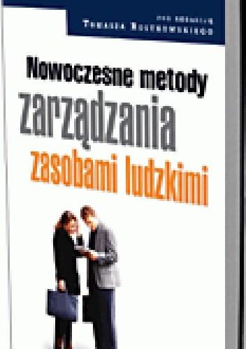 Okładka książki Nowoczesne metody zarządzania zasobami ludzkimi