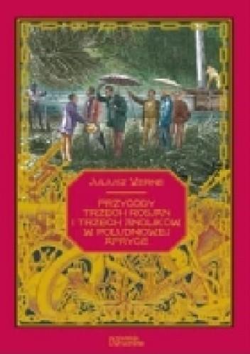 Okładka książki Przygody trzech Rosjan i trzech Anglików w południowej Afryce