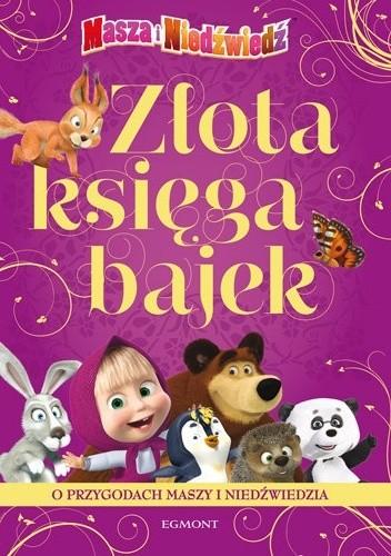 Okładka książki Złota księga bajek. Przygody Maszy i Niedźwiedzia