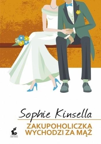 Okładka książki Zakupoholiczka wychodzi za mąż