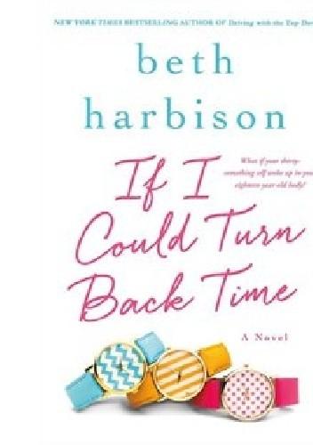 Okładka książki If I could turn back time