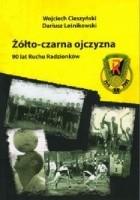 Żółto-czarna ojczyzna. 90 lat Ruchu Radzionków
