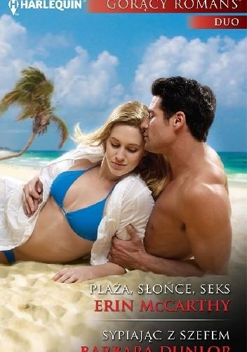 Okładka książki Plaża, słońce, seks. Sypiając z szefem