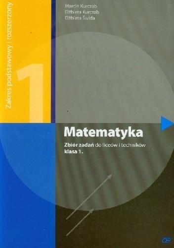 Okładka książki Matematyka 1. Zbiór zadań. Zakres podstawowy i rozszerzony