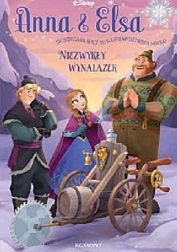 Okładka książki Anna i Elsa. Niezwykły wynalazek