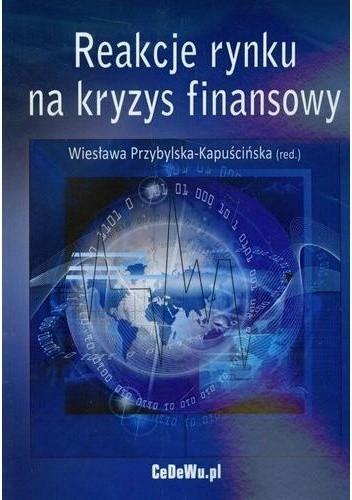 Okładka książki Reakcje rynku na kryzys finansowy