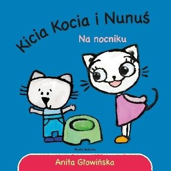 Okładka książki Kicia Kocia i Nunuś. Na nocniku