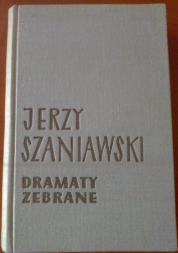 Okładka książki Dramaty zebrane. T. 1