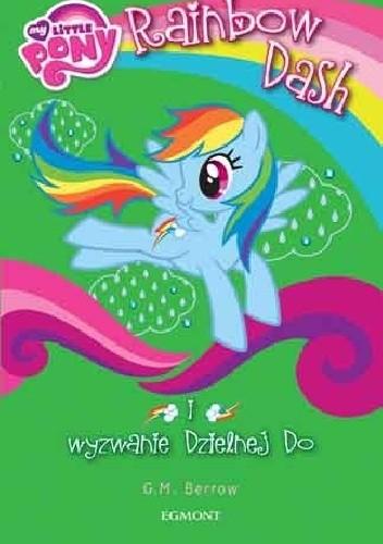 Okładka książki My Little Pony. Rainbow Dash i wyzwanie Dzielnej Do
