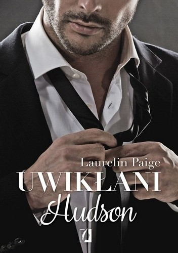 Okładka książki Uwikłani. Hudson