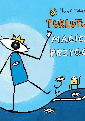 Okładka książki Turlututu. Magiczne przygody