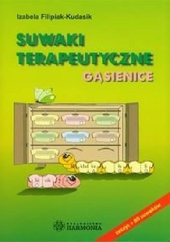 Okładka książki Suwaki terapeutyczne. Gąsienice