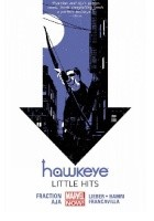 Hawkeye, Vol. 2: Little Hits (Hawkeye #6-11)