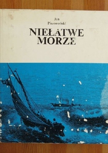 Okładka książki Niełatwe morze