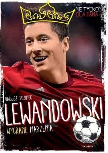 Okładka książki Lewandowski. Wygrane marzenia