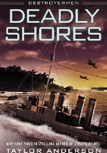 Okładka książki Destroyermen: Deadly Shores
