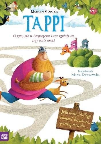 Okładka książki Tappi. O tym, jak w Szepczącym Lesie zgubiły się trzy małe smoki