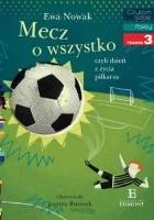 Mecz o wszystko czyli dzień z życia piłkarza