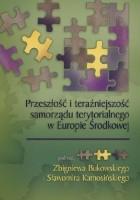 Przeszłość i teraźniejszość samorządu terytorialnego w Europie Środkowej