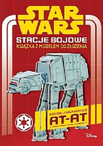 Okładka książki Star Wars. Stacje bojowe. Książka z modelem do złożenia
