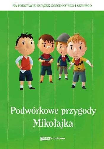 Okładka książki Podwórkowe przygody Mikołajka