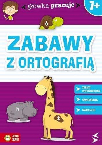 Okładka książki Zabawy z ortografią