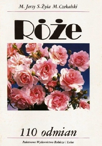 Okładka książki Róże. 110 odmian