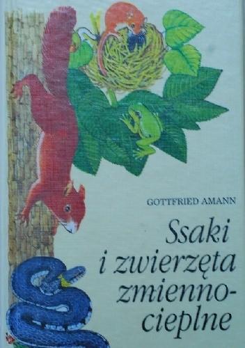Okładka książki Ssaki i zwierzęta zmiennocieplne