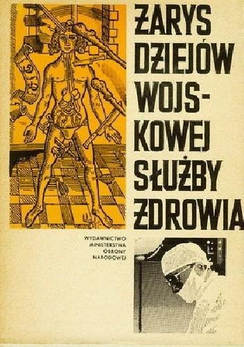 Okładka książki Zarys dziejów wojskowej służby zdrowia