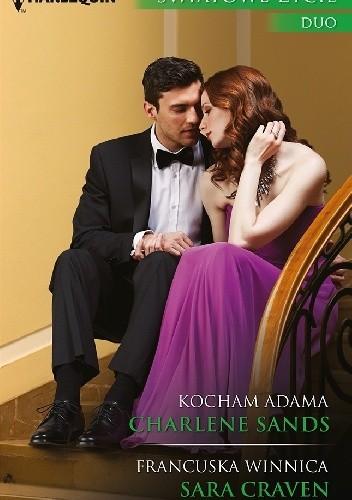 Okładka książki Kocham Adama. Francuska winnica