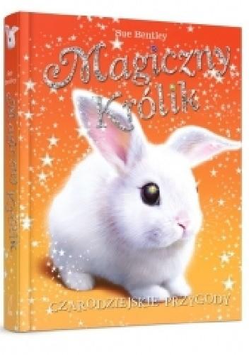 Okładka książki Magiczny królik. Czarodziejskie przygody