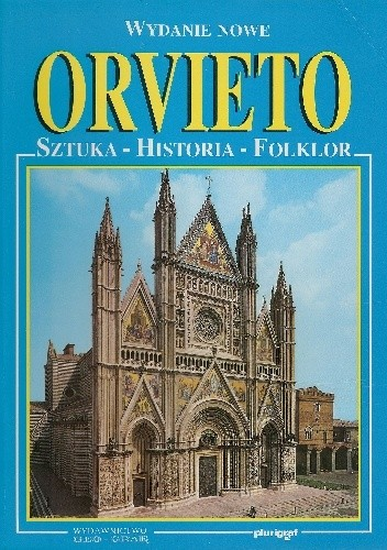 Okładka książki Orvieto. Sztuka-Historia-Folklor