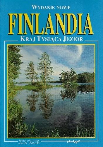 Okładka książki Finlandia. Kraj tysiąca jezior