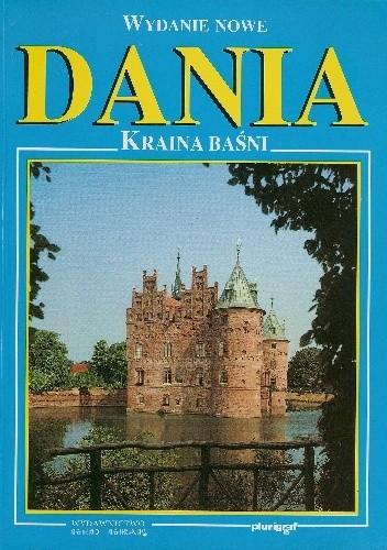 Okładka książki Dania. Kraina baśni
