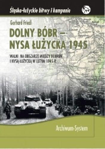 Okładka książki Dolny Bóbr - Nysa Łużycka 1945