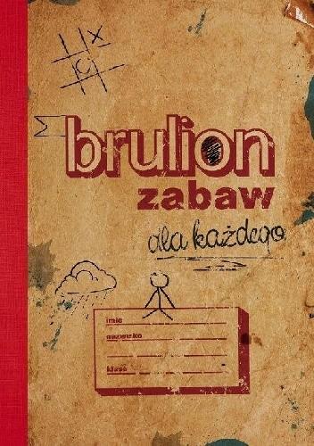Okładka książki Brulion zabaw dla każdego