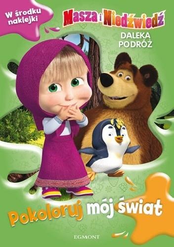 Okładka książki Masza i Niedźwiedź. Daleka podróż