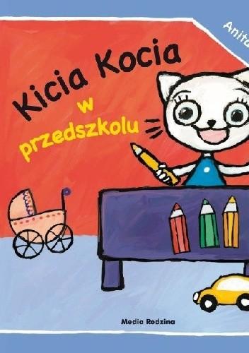 Okładka książki Kicia Kocia w przedszkolu