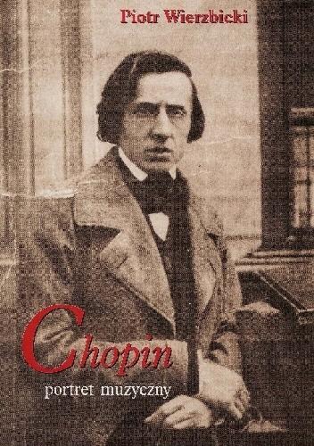Okładka książki Chopin. Portret muzyczny