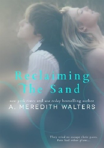 Okładka książki Reclaiming The Sand