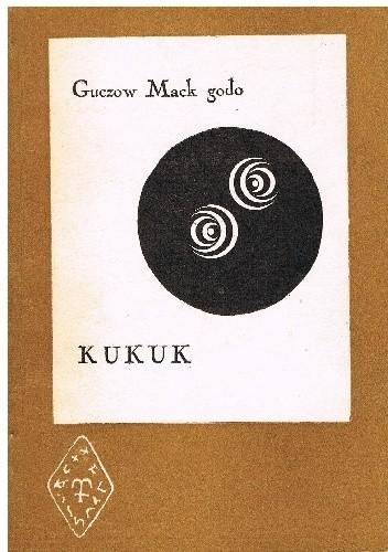 Okładka książki Guczów Mack gôdô. Kukuk