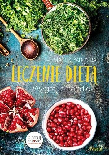 Okładka książki Leczenie dietą. Wygraj z candidą!