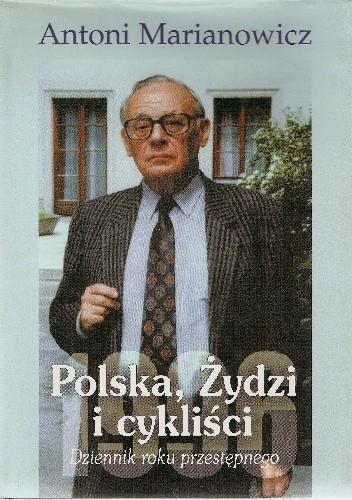 Okładka książki Polska, Żydzi i cykliści. Dziennik roku przestępnego