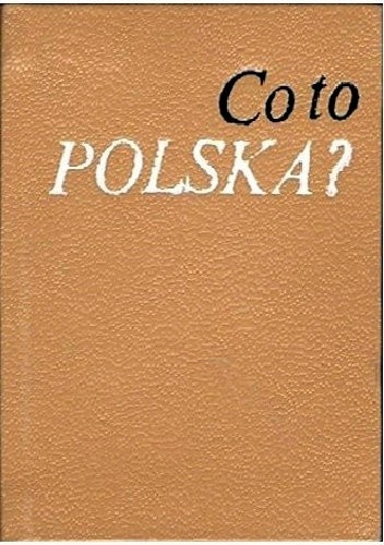 Okładka książki Co to Polska?