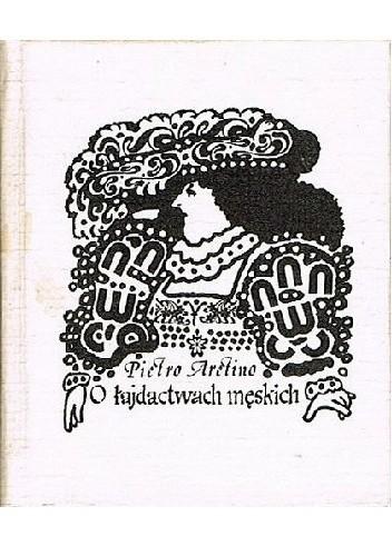 Okładka książki O łajdactwach męskich