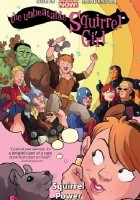 The Unbeatable Squirrel Girl Vol 1. Squirrel Power