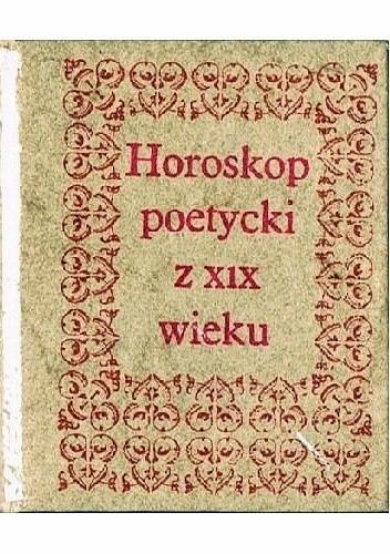 Okładka książki Horoskop poetycki z XIX wieku. Pani